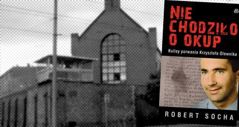 The Krzysztof Olewnik Case: Crimes That Rocked Poland