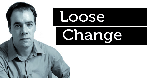 Loose Change: Proud To Be…