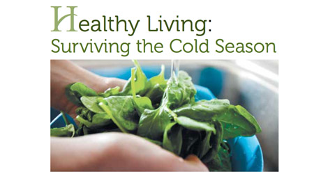 Healthy Living: Surviving the Cold and Flu Season