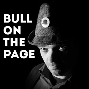 Bull on the Page: The Players Exit the Stage