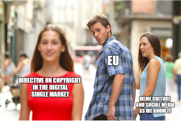 Opponents of the EU Copyright Directive argue that it could spell the end of internet memes like this one