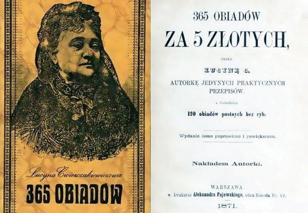 '365 Dinners for 5 zł', an 1871 cookbook by Lucyna Ćwierczakiewiczowa