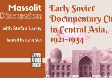 Central Asia explored through early Soviet documentaries: A Massolit discussion