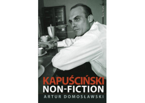 Court Controversy Over Kapuściński Biography